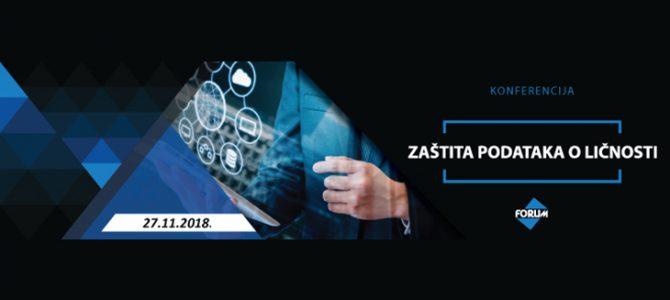 """Pozivamo Vas na konferenciju """"Zaštita podataka o ličnosti-2018"""" koja će biti održana 27.11.2018. god. u hotelu Moskva u Beogradu"""